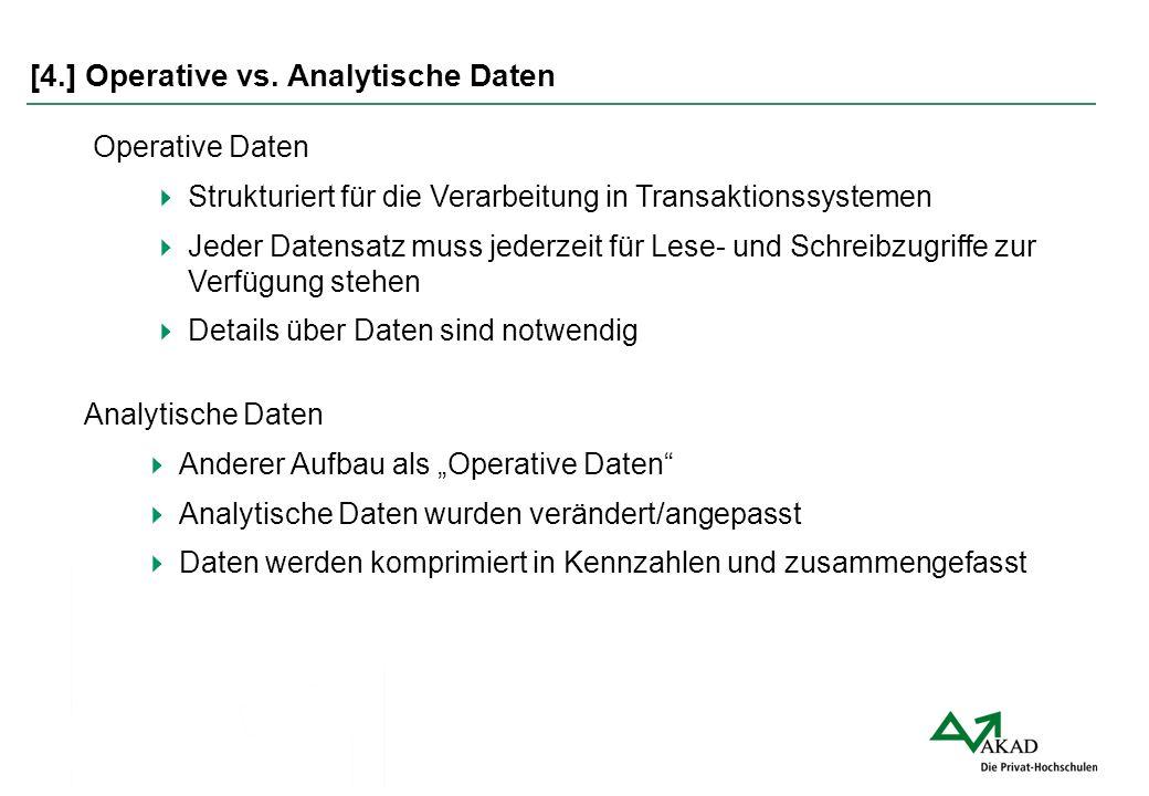 [4.] Operative vs. Analytische Daten